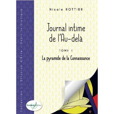 Journal intime de l'au-delà - Tome 1 - La pyramide de la Connaissance