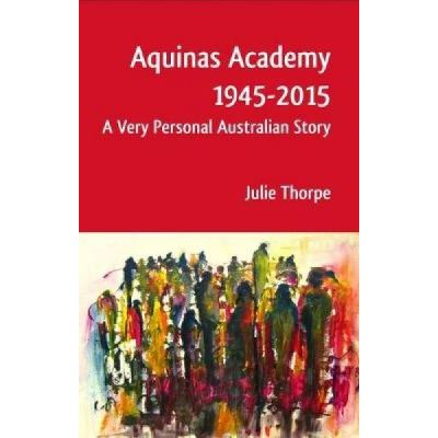 Aquinas Academy 1945-2015 - [Version Originale]