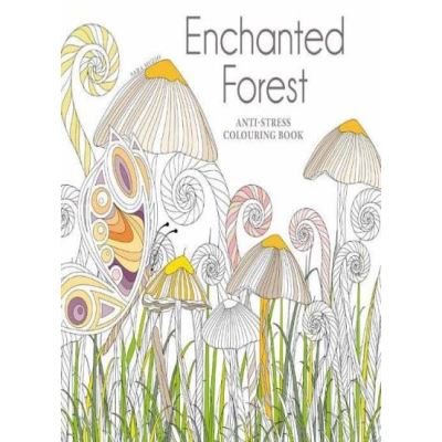 Enchanted Forest: Anti-Stress Colouring Book - [Livre en VO]