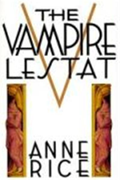 The Vampire Lestat, Chronicles of the Vampires, 2nd Book