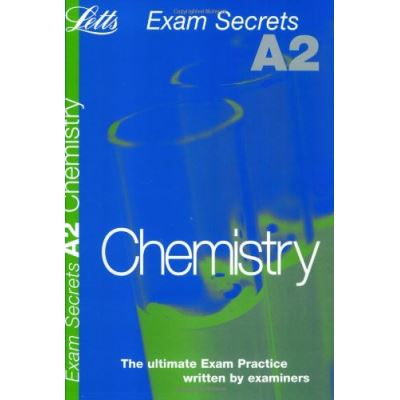 A2 Exam Secrets Chemistry