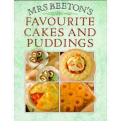 Mrs Beeton's Favourite Cakes and Puddings
