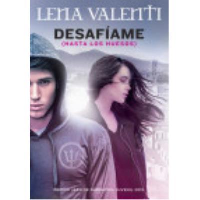 Desafíame (Hasta Los Huesos) - Valenti, Lena