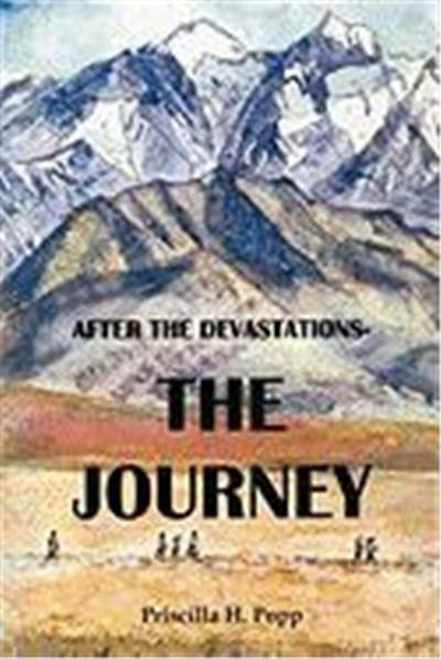 After the Devastations: : The Journey