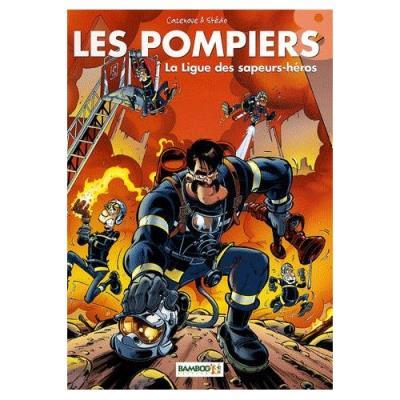 Les Pompiers Tome 8 - La Ligue Des Sapeurs-Héros Christophe Cazenove