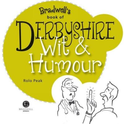 Derbyshire Wit & Humour (Wit and Humour)