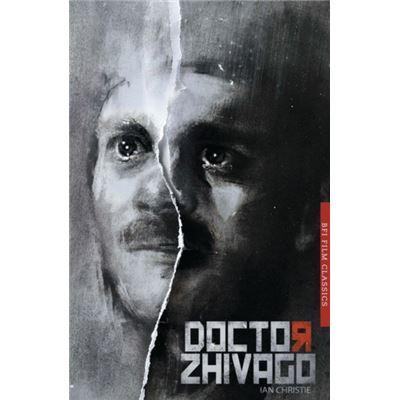 Doctor Zhivago (Bfi Film Classics) (Paperback)