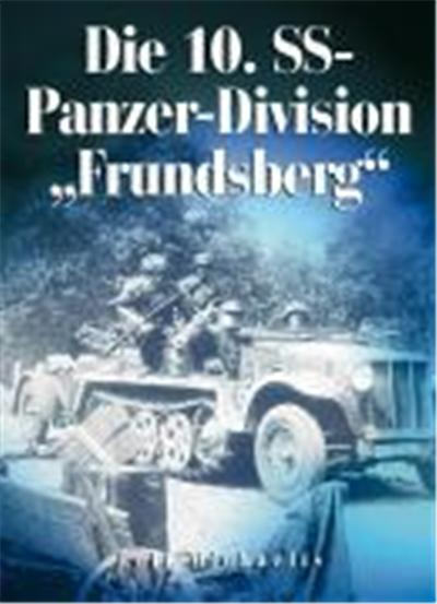 Die 10. SS-Panzer-Division \