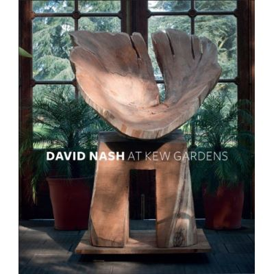 David Nash at Kew Garden