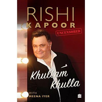 Khullam Khulla: Rishi Kapoor Uncensored Hardcover - 20 Jan 2017 - [Livre en VO]
