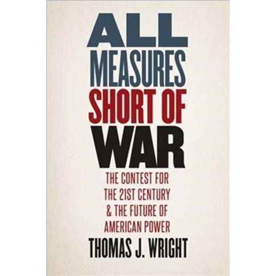 All Measures Short Of War