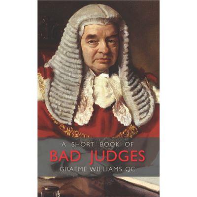 A Short Book Of Bad Judges (Wildy Classics) (Hardcover)