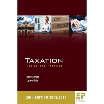 Taxation: Policy and Practice 2013/14