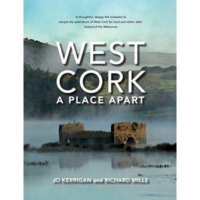 West Cork: A Place Apart - [Livre en VO]