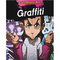 Is it really art?: graffiti