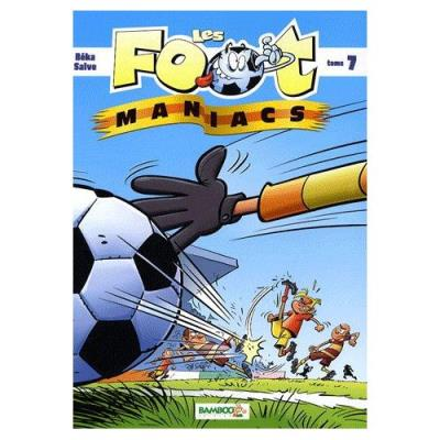 Les Footmaniacs Tome 7 Béka