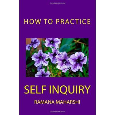 How to Practice Self Inquiry - [Version Originale]