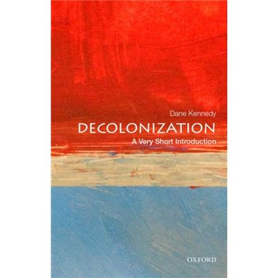 Decolonization A Very Short Introduction (Very Short Introductions) (Paperback)