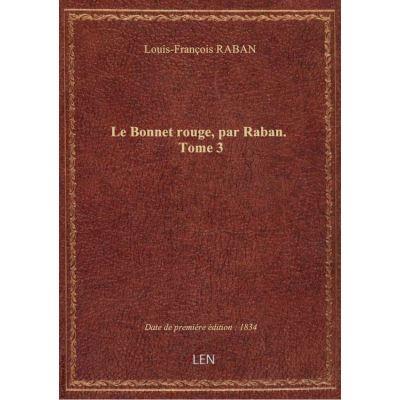 Le Bonnet rouge, par Raban. Tome 3