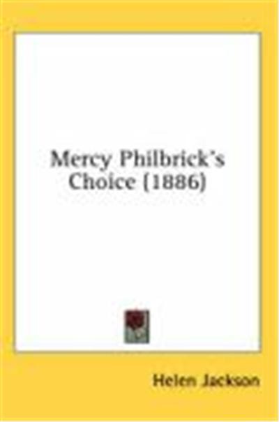 Mercy Philbrick's Choice (1886)