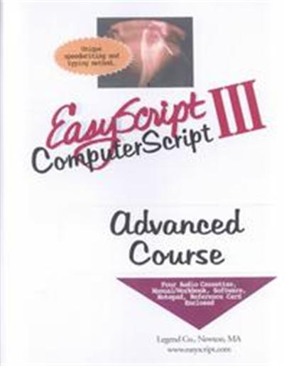 Easyscript/Computerscript III Advanced User/Instructor's Course Unique Speed Writing, Typing and Transcription Method to Take Fast Notes, Dictation
