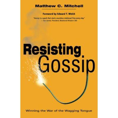 Resisting Gossip - [Livre en VO]