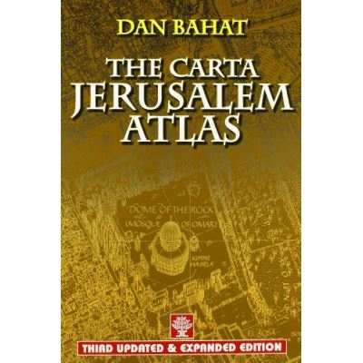 The Carta Jerusalem Atlas: Third Updated & Expanded Edition - [Livre en VO]
