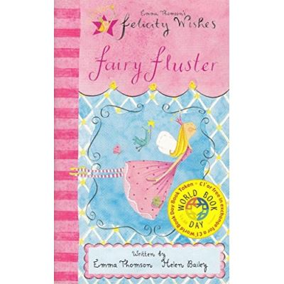 Felicity Wishes: Felicity Wishes Fairy Fluster World Book Day Special 50 copy pack
