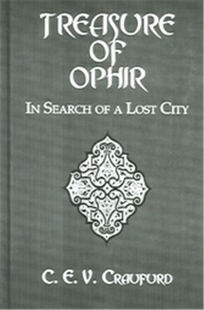Treasure Of Ophir, The Kegan Paul Library Of Ancient Literature