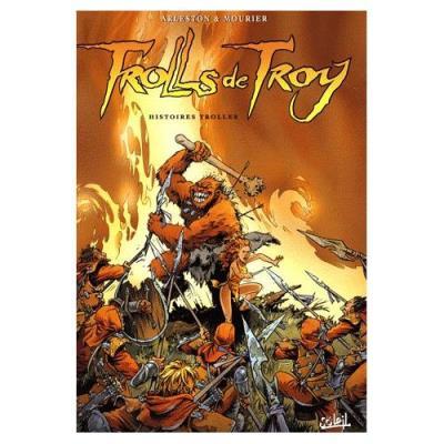 Trolls De Troy Tome 1 - Histoires Trolles Christophe Arleston