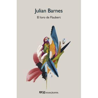El loro de flaubert-50 años