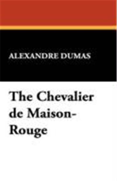 The Chevalier de Maison-Rouge
