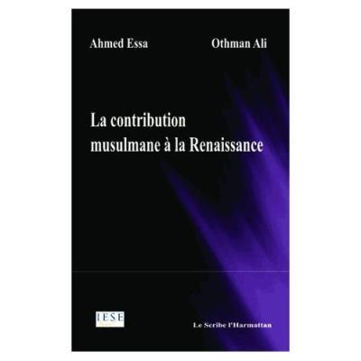 La Contribution Musulmane À La Renaissance Ali Othman