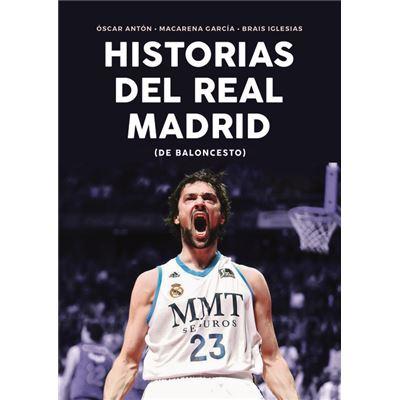 Historia Del Real Madrid - [Livre en VO]