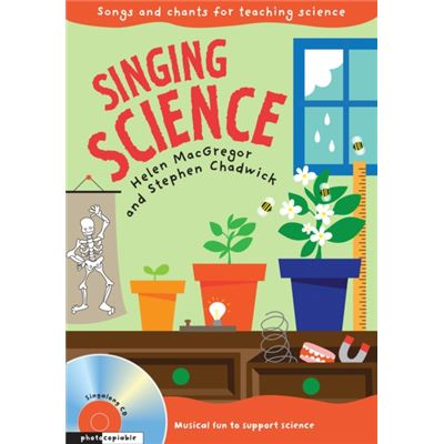 Singing Subjects Singing Science: Songs And Chants For Teaching Science (Paperback)