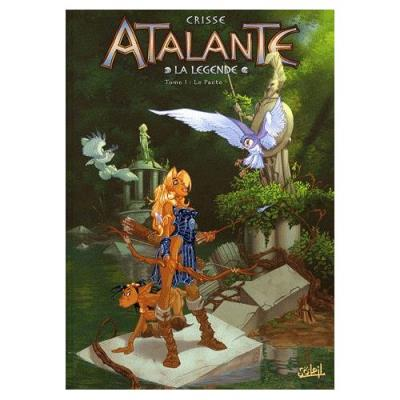 Atalante La Légende Tome 1 - Le Pacte Didier Crisse