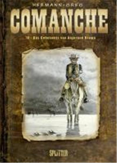 Comanche 10. Das Geheimnis von Algernon Brown