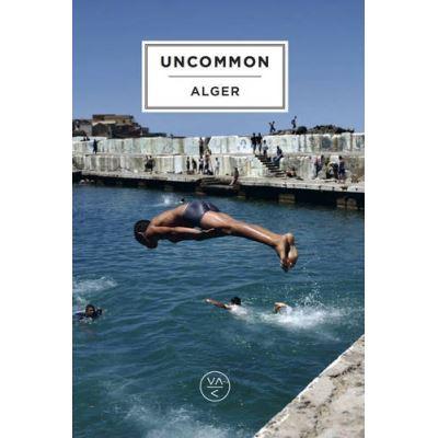 Uncommon Alger (Uncommon Guides) - [Livre en VO]