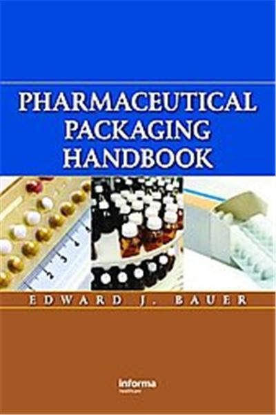 Pharmaceutical Packaging Handbook
