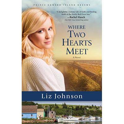 Where Two Hearts Meet (Prince Edward Island Dreams) - [Livre en VO]