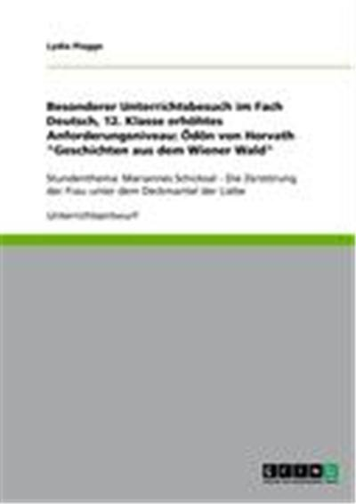 Besonderer Unterrichtsbesuch im Fach Deutsch, 12. Klasse erhöhtes Anforderungsniveau: Ödön von Horvath \