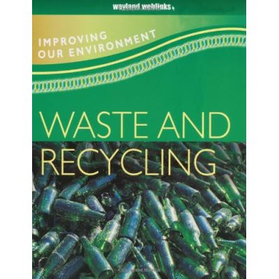 Waste and Recycling (Improving Our Environment) - [Version Originale]