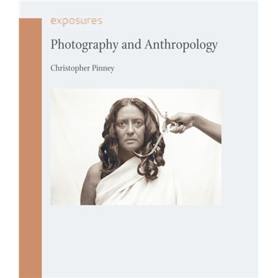 Photography And Anthropology (Exposures) (Paperback)