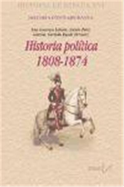 Historia política, 1808-1874