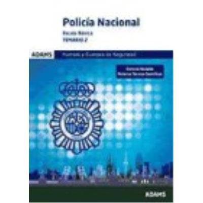 Policía Nacional. Escala Basica. Temario 2 - VV.AA.