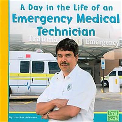 A Day in the Life of an Emergency Medical Technician, Community Helpers at Work