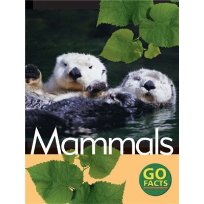 Mammals : (Go Facts) : (Hardcover)