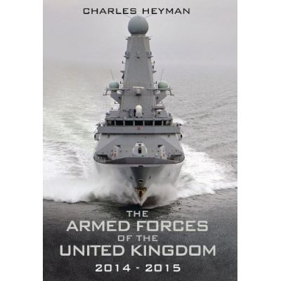 The Armed Forces of the United Kingdom 2014-2015 Charles Heyman