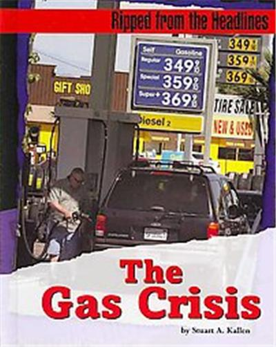 The Gas Crisis, Ripped from the Headlines