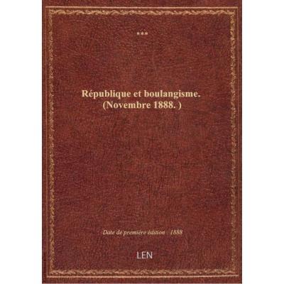 République et boulangisme. (Novembre 1888.)